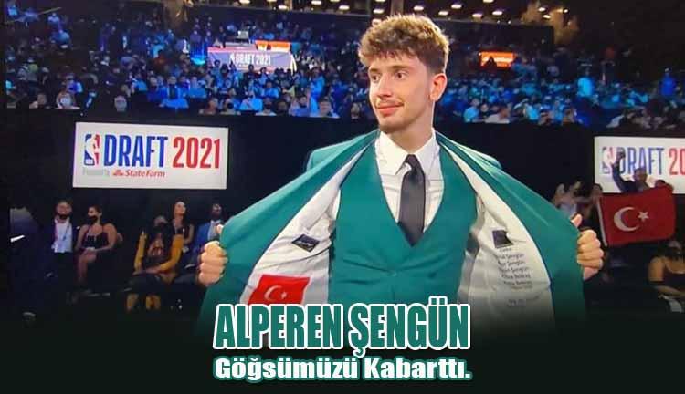 Alperen Şengün Göğsümüzü Kabarttı.