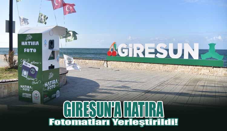Giresun'a Hatıra Fotomatları Yerleştirildi!